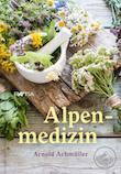 Achmüller Alpenmedizin - Edition Raetia
