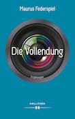 Federspiel Die Vollendung - Hollitzer Verlag