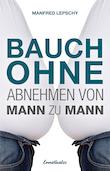 Manfred Lepschy Bauch ohne - Ennsthaler Verlag