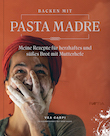 Vea Carpi. Backen mit Pasta Madre - Edition Raetia